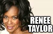 Renee Taylor