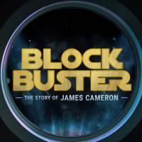 BlockbusterJamesCameron2020.jpg